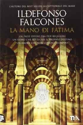 La Mano Di Fatima Ildefonso Falcones