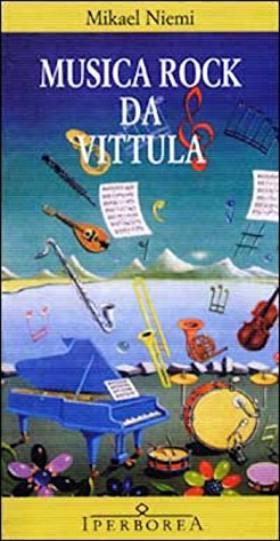 libro Iperborea Musica Rock da Vittula Mikael Niemi